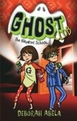 Ghost Club 2: The Haunted School