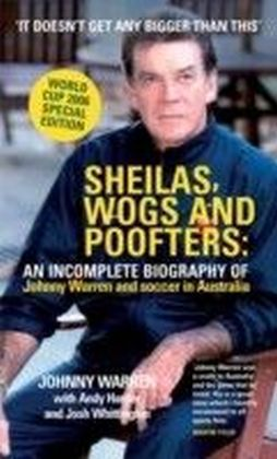 Sheilas, Wogs and Poofters
