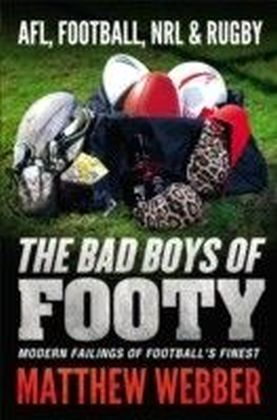 Bad Boys of Footy