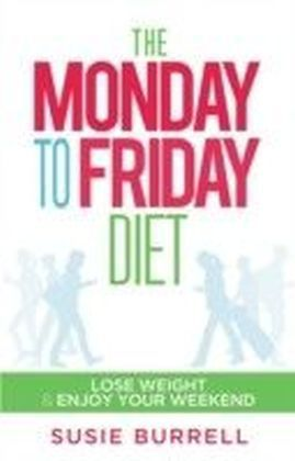 Monday to Friday Diet