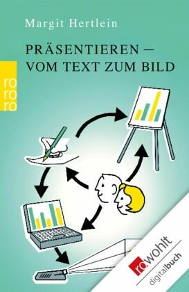 Präsentieren: vom Text zum Bild