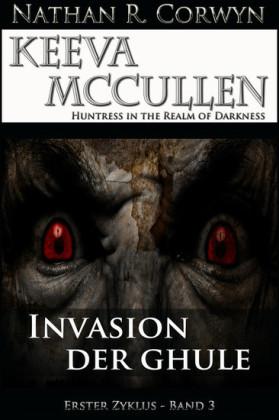 Keeva McCullen - Invasion der Ghule
