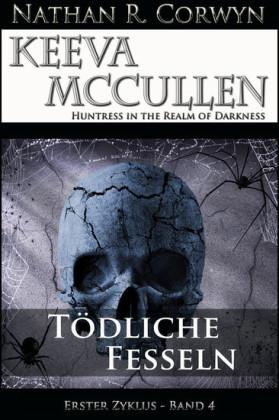 Keeva McCullen - Tödliche Fesseln