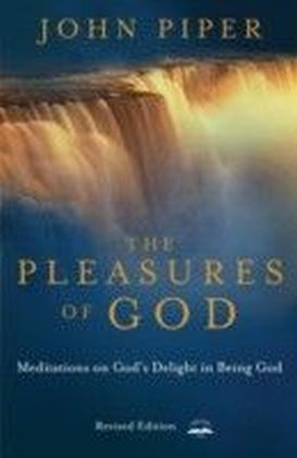 Pleasures of God