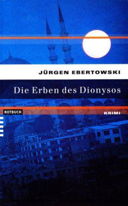 Die Erben des Dionysos