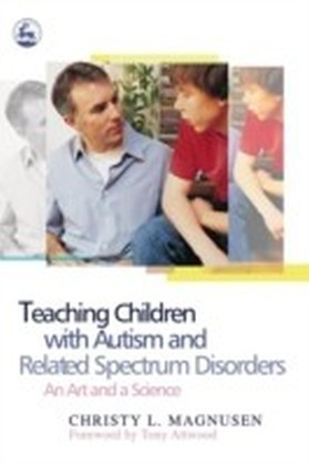 Teaching Children with Autism and Related Spectrum Disorders