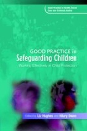 Good Practice in Safeguarding Children