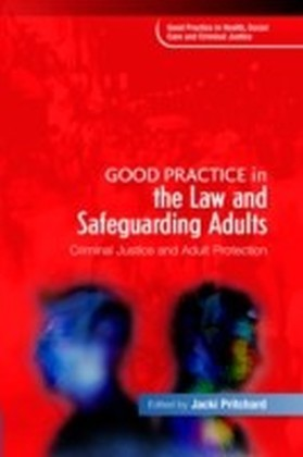 Good Practice in the Law and Safeguarding Adults