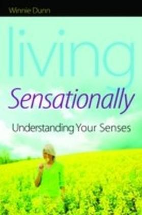 Living Sensationally