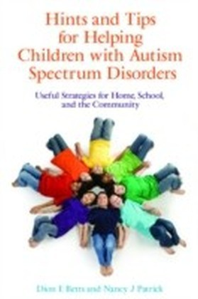 Hints and Tips for Helping Children with Autism Spectrum Disorders