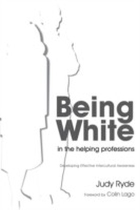 Being White in the Helping Professions