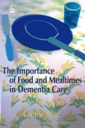 Importance of Food and Mealtimes in Dementia Care