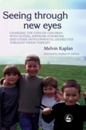 Seeing Through New Eyes