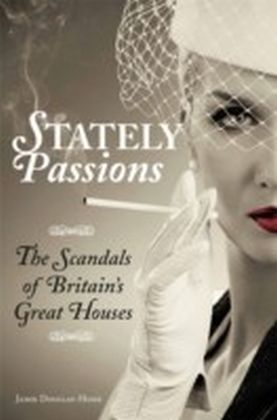Stately Passions
