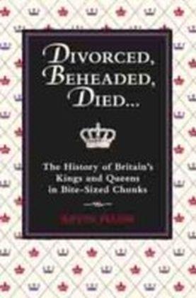 Divorced, Beheaded, Died...