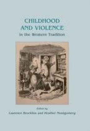 Childhood and Violence in the Western Tradition