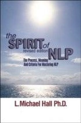 Spirit of NLP - revised edition