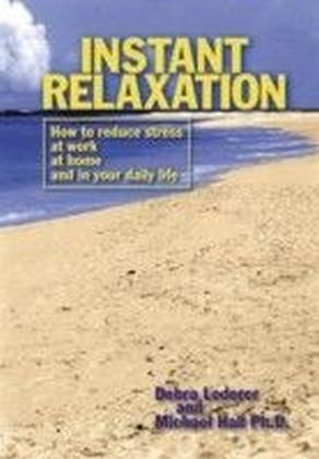 Instant Relaxation