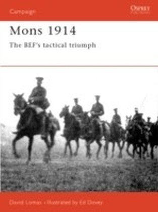 Mons 1914, The BEF's Tactical Triumph
