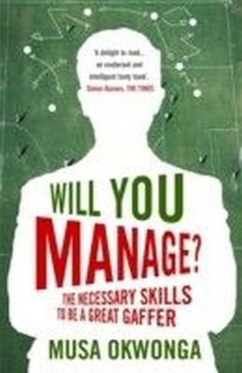 Will You Manage?