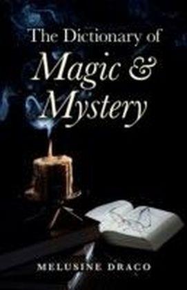 Dictionary of Magic & Mystery