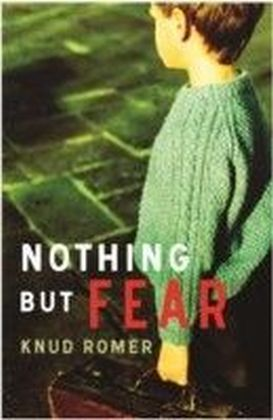 Nothing But Fear