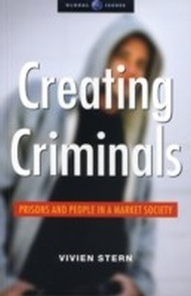 Creating Criminals
