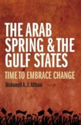 Arab Spring and the Gulf States