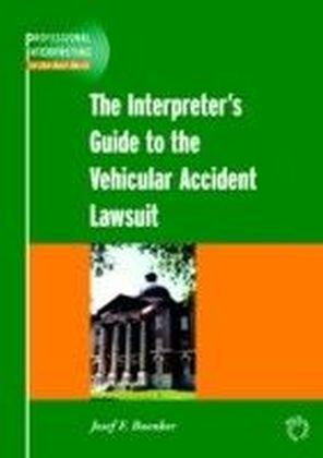 Interpreter's Guide to the Vehicular Accident Lawsuit