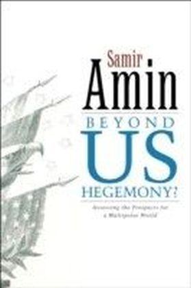 Beyond US Hegemony