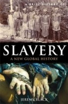 Brief History of Slavery