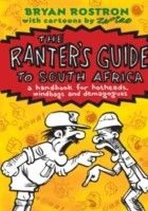 Ranter'S Guide To South Africa