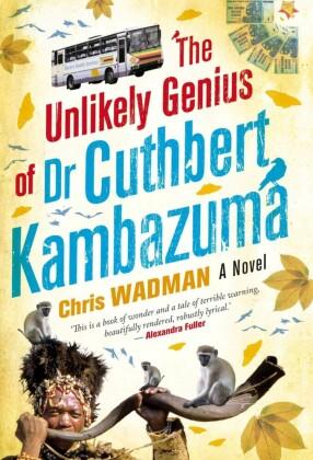 Unlikely Genius Of Dr. Cuthbert Kambazuma