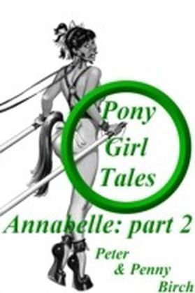 Pony-Girl Tales - Annabelle