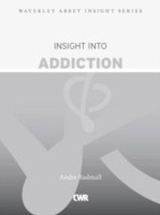 Insight into Addiction
