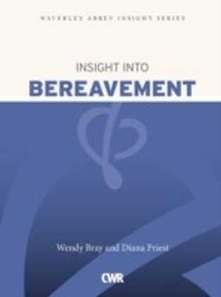 Insight into Bereavement