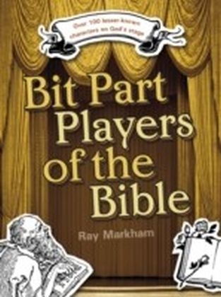 Bit Part Players of the Bible