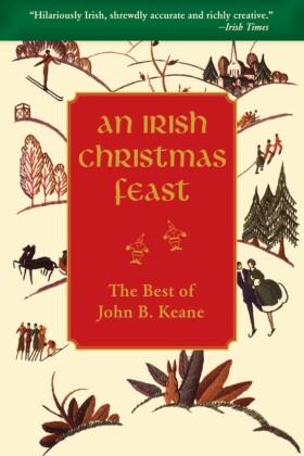 Irish Christmas Feast by John B Keane
