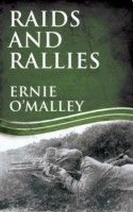 Raids and Rallies: Ireland's War of Independence