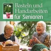 Basteln und Handarbeiten für Senioren Cover