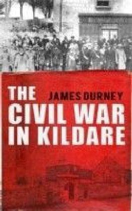 Irish Civil War in Kildare