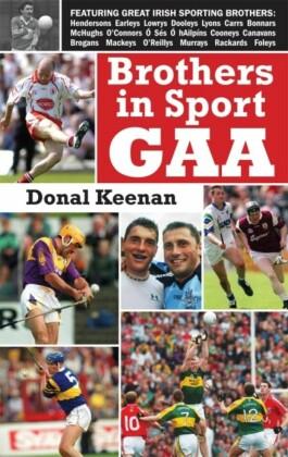 Brothers in Sport GAA: GAA Family Dynasties