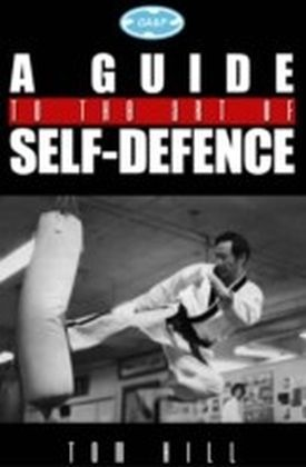 Guide To The Art Of Self Defence