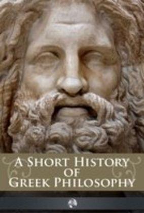 Short History of Greek Philosophy