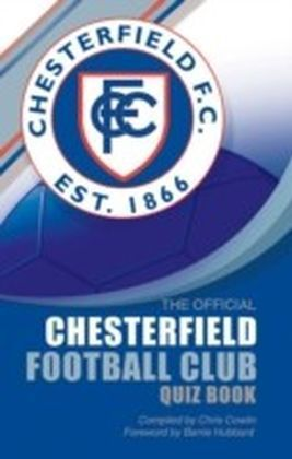 Official Chesterfield Football Club Quiz Book
