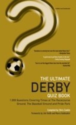 Ultimate Derby Quiz Book