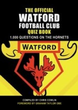 Official Watford Football Club Quiz Book