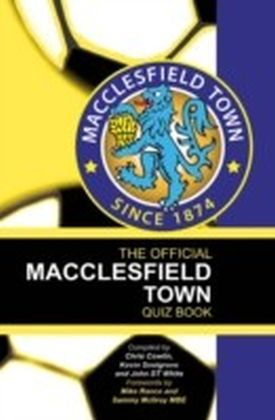 Official Macclesfield Town Quiz Book
