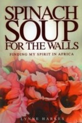 Spinach Soup for the Walls