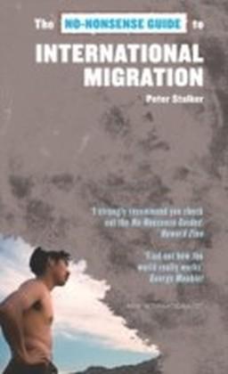 No-Nonsense Guide to International Migration
